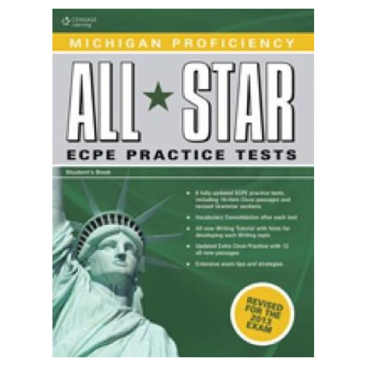 Michigan Proficiency All Star ECPE Practice Tests + Glossary (Revised for the 2013 exam)