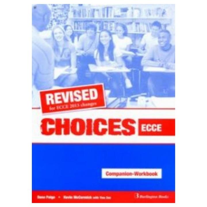 CHOICES ECCE COMPANION & WORKBOOK REVISED